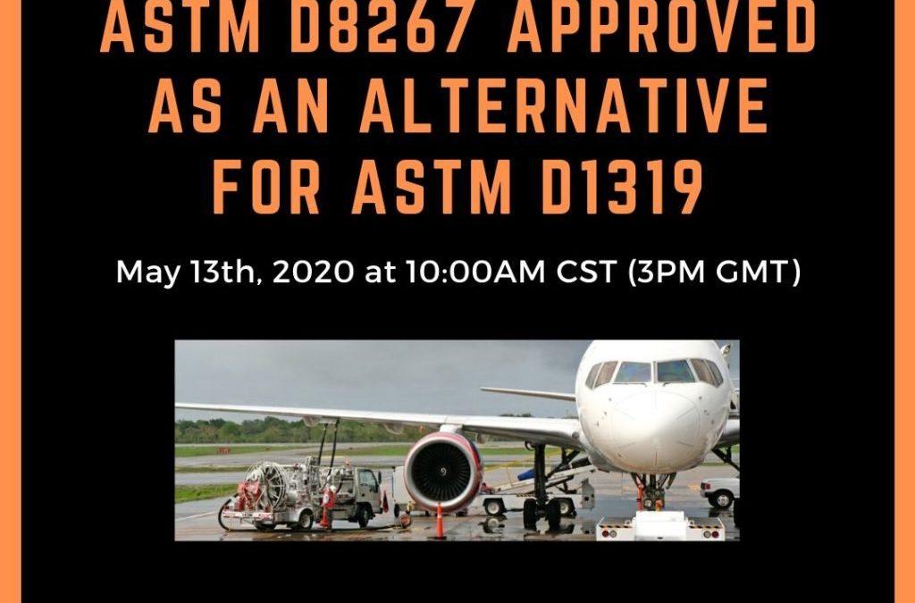 PRÓXIMO WEBINAR: ASTM D8267 YA APROBADO COMO MÉTODO ALTERNATIVO A ASTM D1319 PARA EL ANÁLISIS DE KEROSENOS